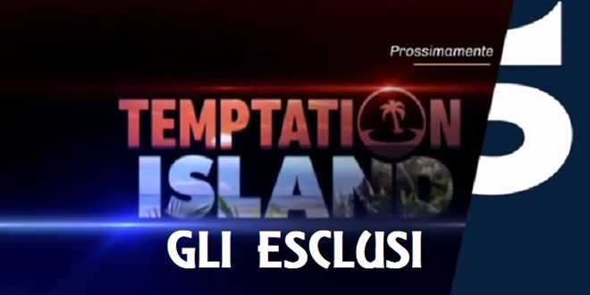Temptation Island 2020, ecco tutte le coppie scartate o che hanno rifiutato